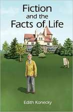 Fiction and the Facts of Life