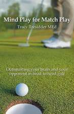 Mind Play for Match Play