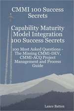 CMMI 100 SUCCESS SECRETS CAPAB