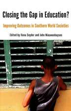 Closing the Gap in Education?: Improving Outcomes in Southern World Societies