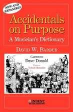 Accidentals on Purpose