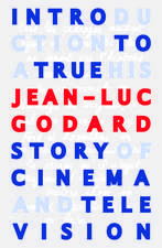 Introduction to a True History of Cinema and Television