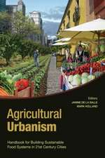 Agricultural Urbanism