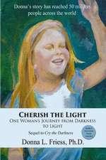 Cherish the Light