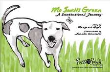 Mo Smells Green:  A Scentsational Journey