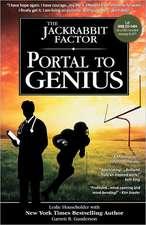 The Jackrabbit Factor:  Portal to Genius