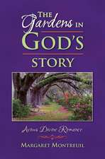 The Gardens in God's Story