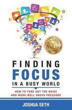 Finding Focus in a Busy World