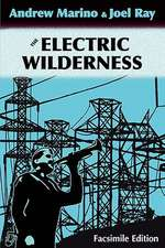 The Electric Wilderness [Facsimile Edition]