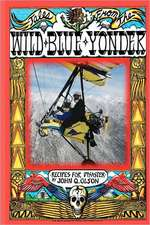 Tales from the Wild Blue Yonder *Recipes for Disaster *:  The Curious Partnership of God and Man