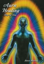 Aura Healing DVD: Step by Step