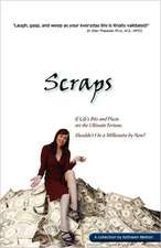 Scraps - If Life's Bits and Pieces Are the Ultimate Fortune, Shouldn't I Be a Millionaire by Now?:  The Bible Jesus Used