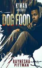 Dog Food:  Poems in Order as They Were Written