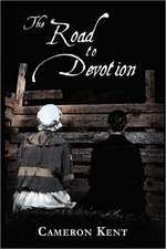 The Road to Devotion