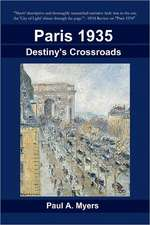Paris 1935:  Destiny's Crossroads