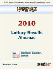 Lottery Post 2010 Lottery Results Almanac, United States Edition:  An Inspirational Guide to Needlework, Cooking, Sewing, Fashion, and Fun