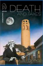 Death and Taxes:  An End-Times Thriller Novel