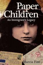 Paper Children an Immigrant's Legacy
