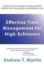 Effective Time Management for High Achievers