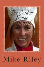 The Cordon Rouge Cookbook