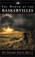 The Hound of the Baskervilles (with Illustrations by Sidney Paget):  When You've Never Known Love