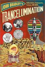 Trancelumination:  Neuroscience, Neuropsychology, Neuropsychiatry Personality, Emotion, Language, Speech, Aphasia, Depression, Mania, Att