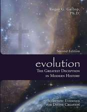 Evolution - The Greatest Deception in Modern History