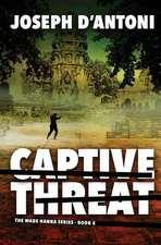 Captive Threat