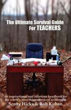 The Ultimate Survival Guide for Teachers