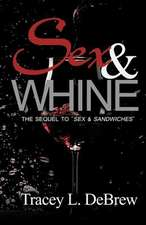 Sex & Whine
