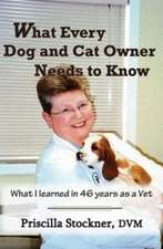 What Every Dog and Cat Owner Needs to Know