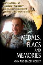 Medals, Flags and Memories:  Recollections of Vietnam, Laos and Cambodia