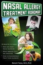 Nasal Allergy Treatment Roadmap