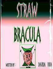 Straw Bracula