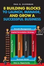 8 Building Blocks to Launch, Manage, and Grow a Successful Business:  The Quest for Tadurec