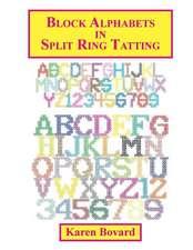 Block Alphabets in Split Ring Tatting