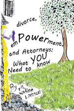 Divorce, Empowerment, and Attorneys
