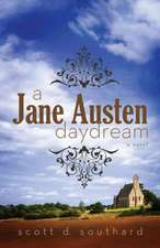 A Jane Austen Daydream:  Book I of the Chronicles of Tancred