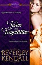 Twice the Temptation (the Temptresses, Book 1)