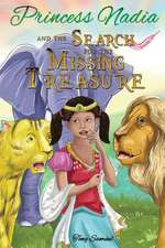 Princess Nadia and the Search for the Missing Treasure