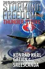 Storming Freedom:  Thunderstrike