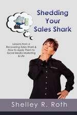 Shedding Your Sales Shark