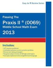 Passing the Praxis II (R) (0069) Middle School Math Exam