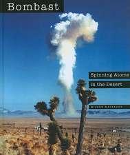 Bombast:  Spinning Atoms in the Desert: Spinning Atoms in the Desert