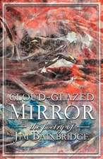 Cloud-Glazed Mirror