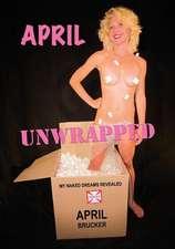 April Unwrapped