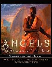 Angels the Artwork of Philip Howe
