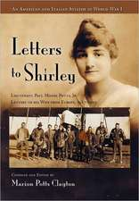 Letters to Shirley:  An Italian and American Aviator in World War I