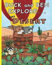 Buck and Ben Explore the Desert