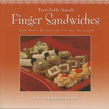 Finger Sandwiches:  Easy Party Sandwiches for All Occasions